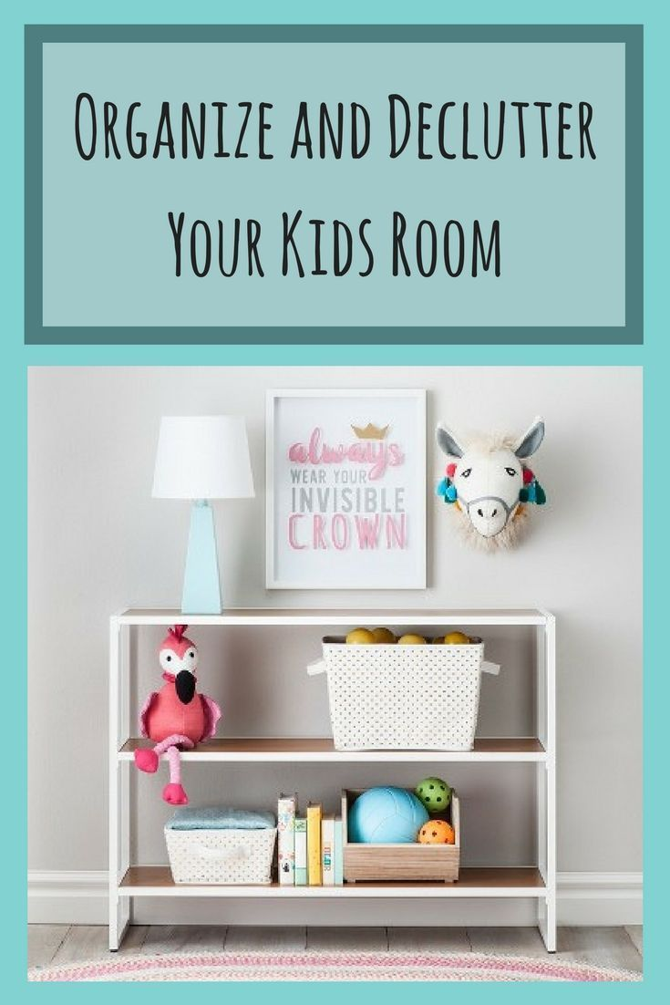 Is Clutter Taking Over Your Child's Room Or Playroom? This